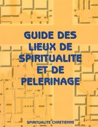 Ad sancta éditions - Guide des lieux de spiritualité et de pélerinage - Tome 1.