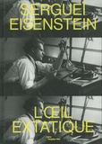 Ada Ackerman - Sergueï Eisenstein - L'oeil extatique.