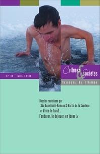 """Ada Acovitsioti-Hameau et Martin de La Soudière - Cultures & Sociétés N° 39, juillet 2016 : """"Vivre le froid : l'endurer, le déjouer, en jouer""""."""