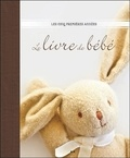 Ada Editions - Le livre de bébé - Les cinq premières années.