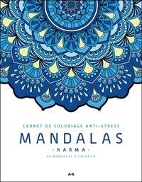Ada Editions - Mandalas karma - 40 mandalas à colorier.