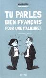 Ada Marra - Tu parles bien français pour une Italienne !.