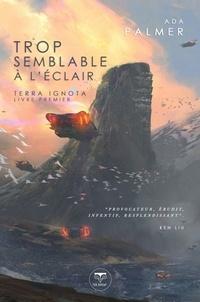 Terra Ignota Tome 1 - Ada Palmer | Showmesound.org
