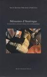 Ada Savin et Paule Lévy - Mémoires d'Amérique - Correspondances, journaux intimes, récits autobiographiques.