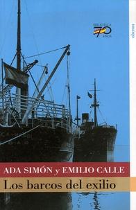 Ada Simón et Emilio Calle - Los barcos del exilio.