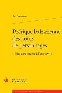 Ada Smaniotto - Poétique balzacienne des noms de personnages - Faire concurrence à l'état civil.