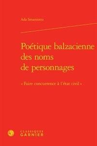 """Ada Smaniotto - Poétique balzacienne des noms de personnages - """"Faire concurrence à l'état civil""""."""