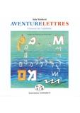 Ada Yardeni - Aventurelettres - L'histoire de l'alphabet.