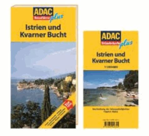 ADAC Reiseführer plus Istrien und Kvarner Bucht - Mit extra Karte zum Herausnehmen.