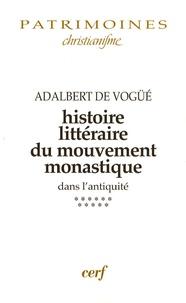 Adalbert de Vogüé - Histoire littéraire du mouvement monastique dans l'antiquité - Tome XI, la Gaule franque et l'Espagne wisigothique (VI-VIIe siècles).