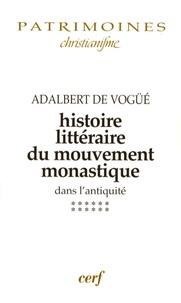 Adalbert De Vogüé - Histoire littéraire du mouvement monastique dans l'antiquité - Première partie, Le monachisme latin, Tome 12, A l'aube du Moyen Age (650-830).
