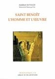 Adalbert De Vogüé - SAINT BENOIT, L'HOMME ET L'OEUVRE.
