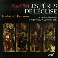 Adalbert-Gautier Hamman - Les Pères de l'Eglise.