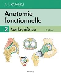 Adalbert-I Kapandji - Anatomie fonctionnelle - Tome 2, Membre inférieur.