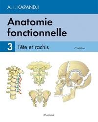 Adalbert-I Kapandji - Anatomie fonctionnelle - Tome 3, Tête et rachis.