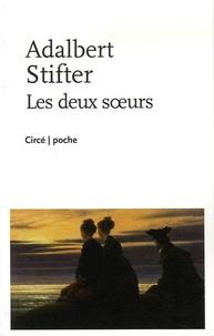 Adalbert Stifter - Les deux soeurs.