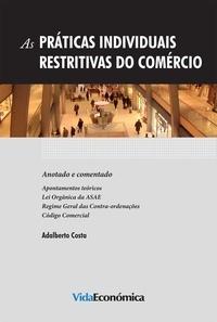 Adalberto Costa - As Práticas Individuais Restritivas do Comércio.