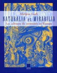 Deedr.fr NATURALIA ET MIRABILIA. Les cabinets de curiosités en Europe Image