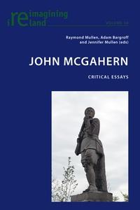 Adam Bargroff et Jennifer Mullen - John McGahern - Critical Essays.