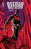 Adam Beechen et Ryan Benjamin - Batman Beyond Tome 1 : Le retour du silence.