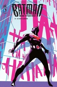 Batman Beyond Tome 2 - Adam Beechen | Showmesound.org