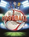Adam Benton et Stuart Jackson-Carter - Planète football - La passion du jeu.