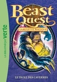 Adam Blade - Beast Quest 25 - Le troll des cavernes.