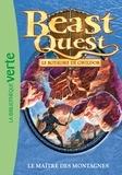 Adam Blade - Beast Quest 31 - Le maître des montagnes.