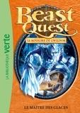 Adam Blade - Beast Quest 32 - Le maître des glaces.