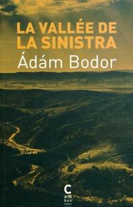 Adam Bodor - La vallée de la Sinistra.