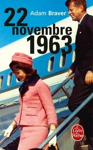 Adam Braver - 22 novembre 1963.