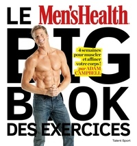 Adam Campbell - Le Men's Health Big Book des Exercices.