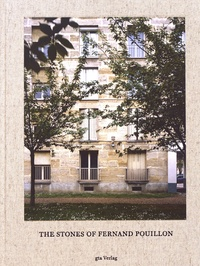 Adam Caruso et Helen Thomas - The Stones of Fernand Pouillon - An Alternative Modernism in French Architecture.