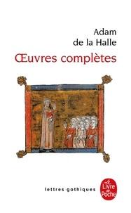 Adam de La Halle - Oeuvres complètes.