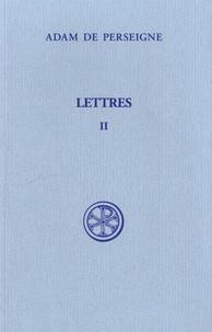 Adam de Perseigne - Lettres - Tome 2 (Lettres XVI-XXXII).