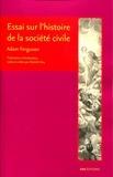 Adam Ferguson - Essai sur l'histoire de la société civile.