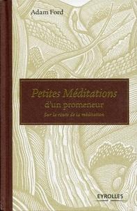 Petites Méditations dun promeneur - Sur la route de la méditation.pdf