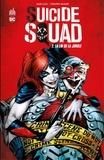 Adam Glass et Fernando Dagnino - Suicide Squad - Tome 2 - La loi de la jungle.