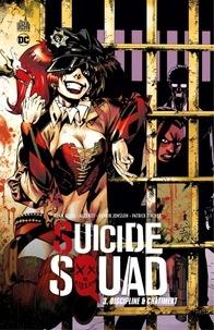 Adam Glass et Ales Not - Suicide Squad - Tome 3 - Discipline & châtiment.