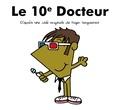 Adam Hargreaves - Le Dixième Docteur.