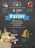 Adam Hart-Davis - Le chien de Pavlov - 50 expériences qui ont révolutionné la psychologie.