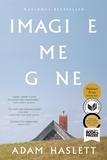 Adam Haslett - Imagine Me Gone.