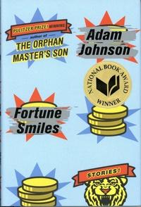 Adam Johnson - Fortune Smiles.