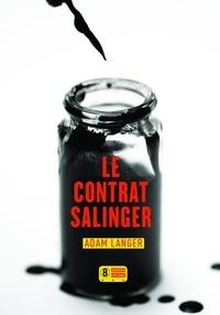 Adam Langer - Le contrat Salinger.