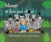 Adam Mansbach - Mange et fais pas chier - traduit de l'anglais (Etats-Unis) par Pierre Demarty.