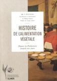 Adam Maurizio - Histoire de l'alimentation végétale - Depuis la préhistoire jusqu'à nos jours.