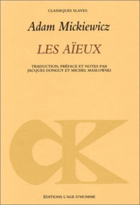 Adam Mickiewicz - Les aïeux.