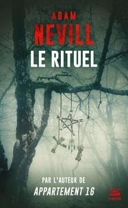 Adam Nevill - Le rituel.