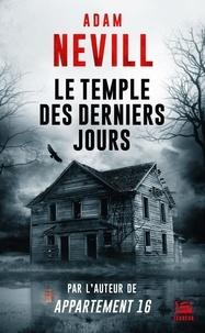 Téléchargement d'ebooks gratuits sur rapidshare Le Temple des derniers jours in French par Adam Nevill