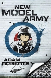 Adam Roberts - New Model Army.